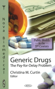 Generic Drugs : The Pay-for-Delay Problem, Hardback Book
