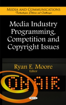 Media Industry Programming, Competition & Copyright Issues, Hardback Book