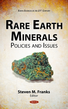 Rare Earth Minerals : Policies & Issues, Hardback Book