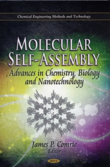 Molecular Self-Assembly : Advances in Chemistry, Biology & Nanotechnology, Hardback Book