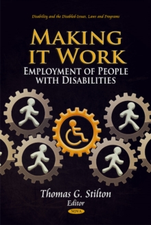 Making it Work : Employment of People with Disabilities, Hardback Book
