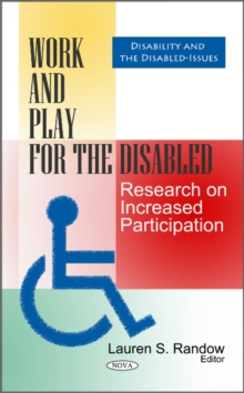 Work & Play for the Disabled : Research on Increased Participation, Hardback Book