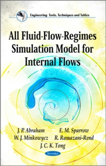 All Fluid-Flow-Regimes Simulation Model for Internal Flows, Paperback Book