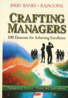 Crafting Managers : 100 Principles for the Excellent Manager, Hardback Book