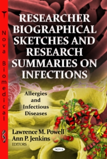 Researcher Biographical Sketches & Research Summaries On Infections, Paperback / softback Book