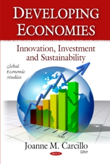Developing Economies : Innovation, Investment & Sustainability, Paperback Book