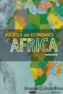Politics & Economics of Africa : Volume 8, Hardback Book