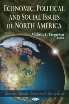 Economic, Political & Social Issues of North America, Hardback Book