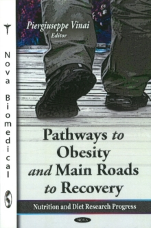 Pathways to Obesity & Main Roads to Recovery, Hardback Book