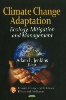 Climate Change Adaptation : Ecology, Mitigation & Management, Hardback Book