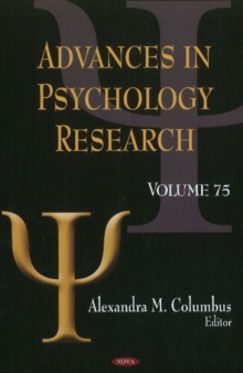 Advances in Psychology Research : Volume 75, Hardback Book