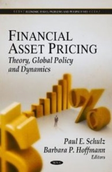 Financial Asset Pricing : Theory, Global Policy & Dynamics, Hardback Book