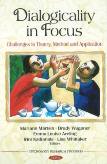 Dialogicality in Focus : Challenges to Theory, Method & Application, Hardback Book