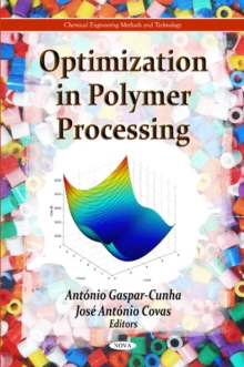 Optimization in Polymer Processing, Hardback Book
