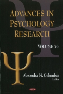 Advances in Psychology Research : Volume 76, Hardback Book