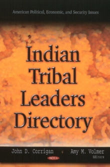 Indian Tribal Leaders Directory, Hardback Book