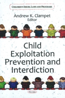 Child Exploitation Prevention & Interdiction, Hardback Book