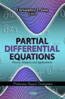 Partial Differential Equations : Theory, Analysis & Applications, Hardback Book