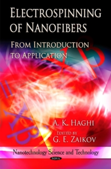 Electrospinning of Nanofibers : From Introduction to Application, Hardback Book