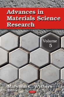 Advances in Materials Science Research : Volume 5, Hardback Book