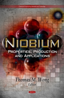 Niobium : Properties, Production & Applications, Hardback Book