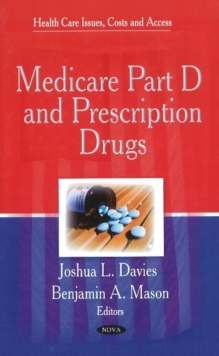 Medicare Part D & Prescription Drugs, Hardback Book