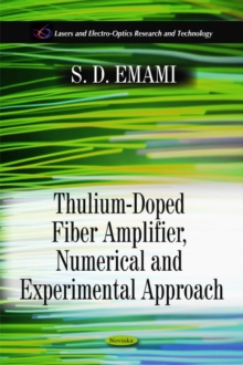 Thulium-Doped Fiber Amplifier, Numerical & Experimental Approach, Paperback / softback Book