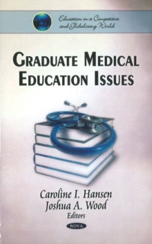 Graduate Medical Education Issues, Hardback Book