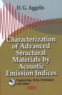 Characterization of Advanced Structural Materials by Acoustic Emission Indices, Paperback Book