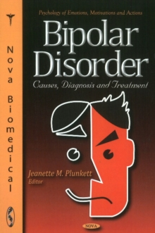 Bipolar Disorder : Causes, Diagnosis & Treatment, Hardback Book