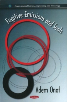 Fugitive Emissions & Seals, Paperback / softback Book