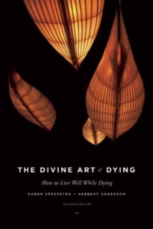 The Divine Art of Dying, Paperback / softback Book