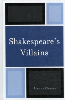 Shakespeare's Villains, Hardback Book