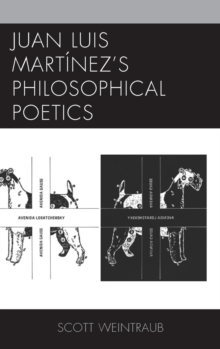 Juan Luis Martinez's Philosophical Poetics, Hardback Book