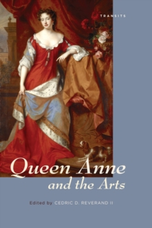 Queen Anne and the Arts, Paperback / softback Book