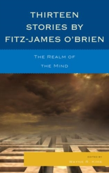 Thirteen Stories by Fitz-James O'Brien : The Realm of the Mind, Hardback Book
