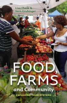 Food, Farms, and Community, Paperback / softback Book