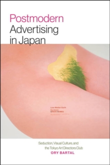 Postmodern Advertising in Japan, Paperback / softback Book