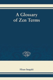 A Glossary of Zen Terms, Hardback Book
