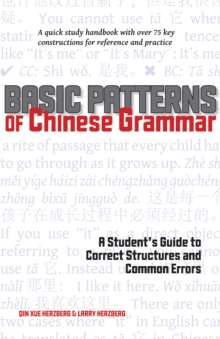 Basic Patterns of Chinese Grammar : A Student's Guide to Correct Structures and Common Errors, EPUB eBook
