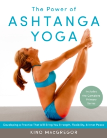 The Power Of Ashtanga Yoga, Paperback Book