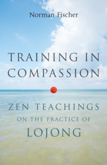 Training In Compassion, Paperback / softback Book