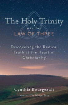 The Holy Trinity And The Law Of Three, Paperback / softback Book