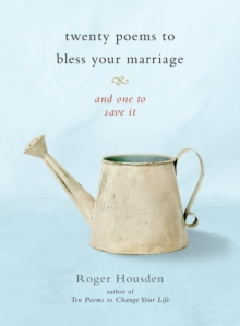 Twenty Poems To Bless Your Marriage, Paperback Book
