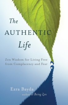The Authentic Life, Paperback / softback Book