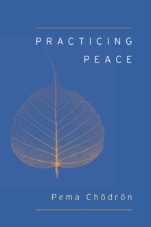 Practicing Peace (Shambhala Pocket Classic), Paperback Book