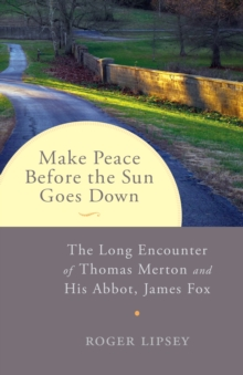 Make Peace Before The Sun Goes Down, Paperback / softback Book