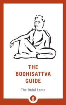 The Bodhisattva Guide : A Commentary on The Way of the Bodhisattva, Paperback / softback Book