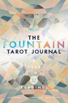 The Fountain Tarot Journal : A Year in 52 Readings, Paperback / softback Book