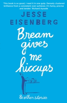 Bream Gives Me Hiccups : And Other Stories, Paperback / softback Book
